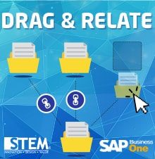 Drag & Relate in SAP Business One - SAP Business One Tips