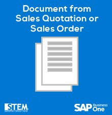Procurement document from Sales Quotation or Sales Order in SAP Business One -SAP Business One Tips
