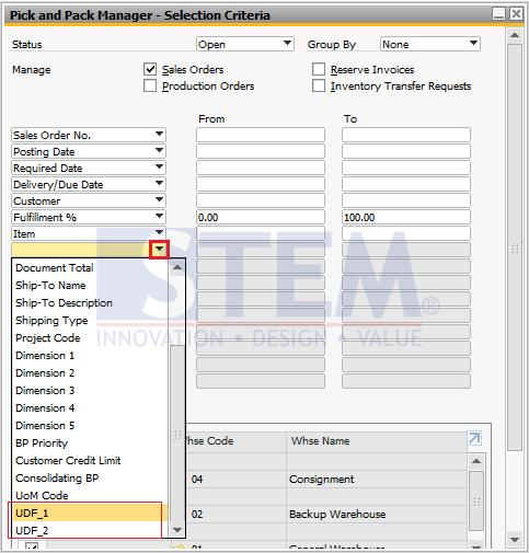 STEM - SAP Business One Tips - Sterling-Custom UDF Selection Criteria Pick Pack Manager