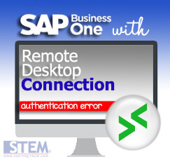 Can't Access Your SAP Business One with Remote Desktop Protocol