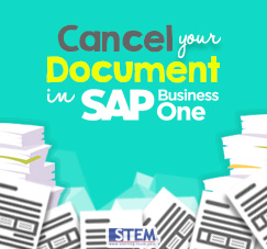 SAP Business One Tips - STEM SAP Gold Partner Indonesia - How To Cancel Your Document on SAP B1
