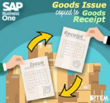 SAP Business One Tips - SAP Gold Partner Indonesia - Goods Issue Copied to Goods Receipt (or vice versa) on SAP B1