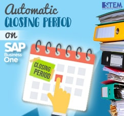 SAP Business One Tips - STEM SAP Gold Partner Indonesia - Set Automatic Closing Period on SAP B1