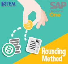 SAP Business One Tips - STEM SAP Gold Partner Indonesia - Rounding Method on SAP B1