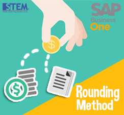 SAP Business One Tips - STEM SAP Gold Partner Indonesia - Rounding Method on SAP B1