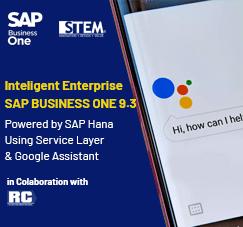 SAP Business One Tips - STEM SAP Gold Partner Indonesia - Intelligent Enterprise SAP Business One 9.3 Powered by SAP Hana Using Service Layer & Google Assistant