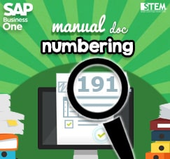 STEM SAP Gold Partner Indonesia - SAP Business One Tips - Manually Specify Document Number on SAP B1