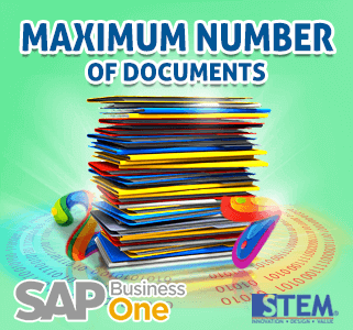 SAP Business One Tips Maximum Number of Documents