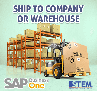 SAP Business One Tips Ship to Company or Warehouse