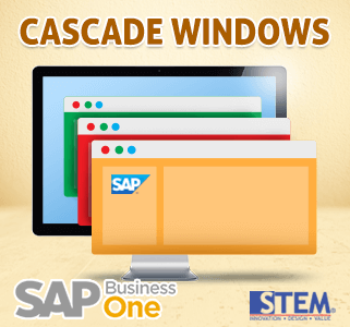 SAP Business One Tips Cascade Windows