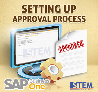 SAP Business One Tips - Setting Up Approval Process