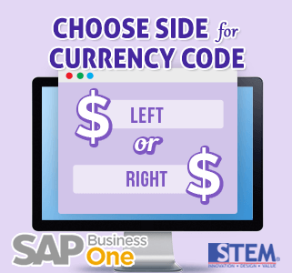 SAP Business One Tips Choose Side Currency