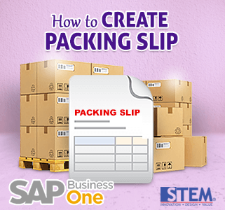 SAP Business One Tips Create Packing Slip
