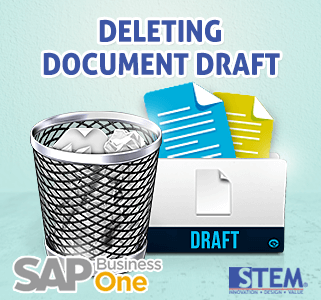 SAP Business One Tips Deleting Document Draft