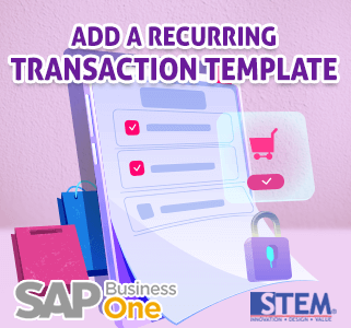 SAP Business One Tips Recurring Transaction Template