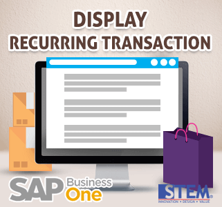 SAP Business One Tips Display Recurring Transaction