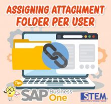 SAP Business One Tips Assigning Attachment Folder Per User