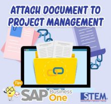 SAP Business One Tips Attach Document to Project
