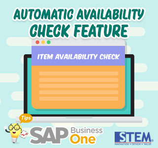 SAP-Business-One-Tips-Automatic-Availabilty-Check-Feature