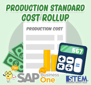 SAP Business One Tips Production Standard Cost Rollup