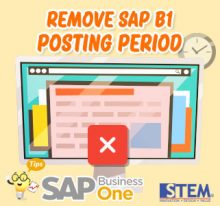 SAP Business One Tips Remove SAP Posting Period