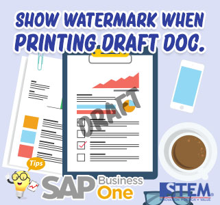 SAP-Business-One-Tips-Show-Watermark-When-Printing-Document
