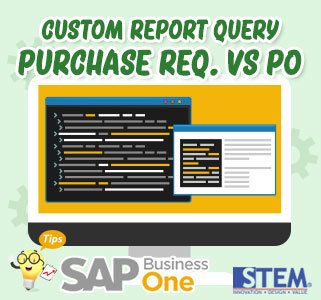 SAP Business One Tips Custom Report Query