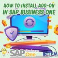 SAP Business One Tips How To Install AddOn