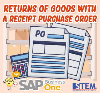 SAP Business One Tips Returns of Goods with Purchase Order