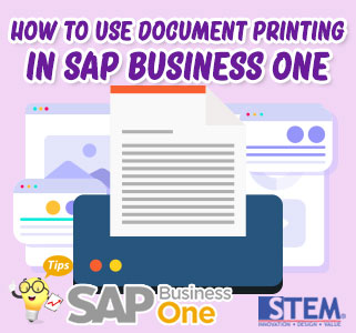 SAP Business One Tips How to Use Document Printing
