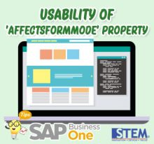 SAP Business One Tips Usability of affectsformmode property