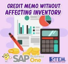 SAP Business One Tips Credit Memo Without Affecting Inventory