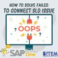 SAP Business One Tips How to Solve Failed to Connect SLD Issue