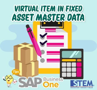SAP Business One Tips Virtual Item in Fixed Asset Master Data