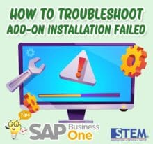 SAP Business One Tips how to troublesoot add on installation failed