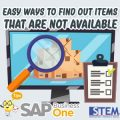 sap business one tips easy way find out items that are not available