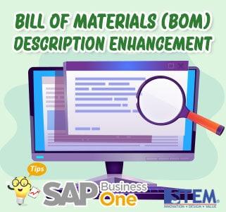 SAP Business One Tips Bill of Material BOM Description Enhancement