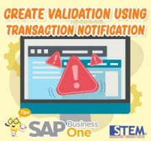 SAP Business One Tips Create Validation Using Transaction Notification