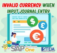 SAP Business One Tips Invalid Currency When Input Jounal Entry