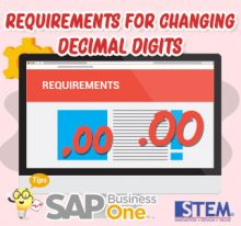 SAP Business One Tips Requirements for Changing Decimals Digit