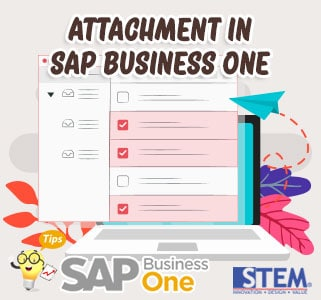 SAP Business One Tips Attachment in SAP B1