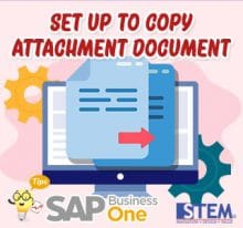 SAP Business One Tips Setup to Copy Attachment Document