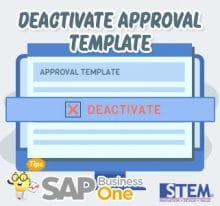 SAP Business One Tips Deativate Approval Template