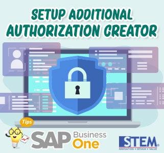 SAP Business One Tips Setup additional authorization creator