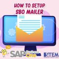 SAP Business One Tips How to Setup SBO Mailer