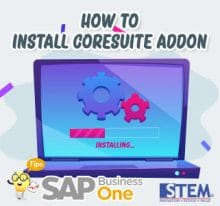 SAP Business One Tips How to Install Coresuite Addon