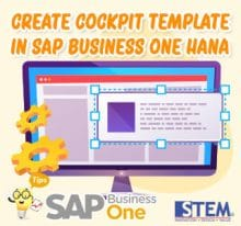 SAP Business One Tips Create Cockpit Template in HANA