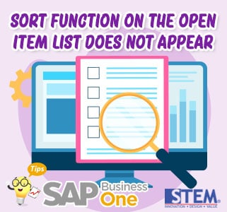SAP Business One Tips Sort Function on The Open Item List Does not Appear